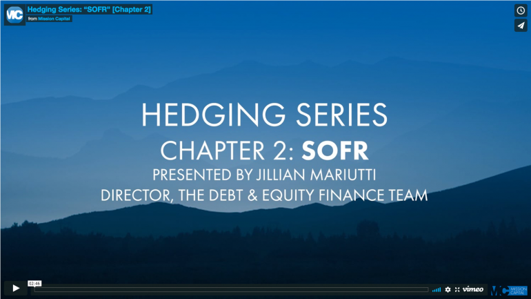 """Featured image for Hedging Video Series: """"SOFR"""" [Chapter 2]"""