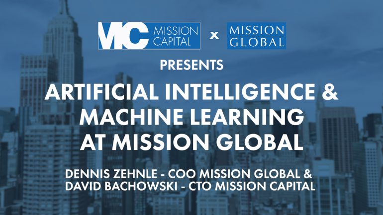 Featured image for MISSION CAPITAL x MISSION GLOBAL | Artificial Intelligence & Machine Learning At Mission Global