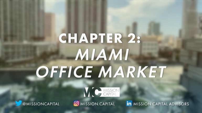 Featured image for Miami Market Update | Office Market (Chapter 2)