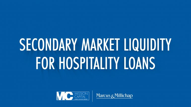 Featured image for VIDEO – Secondary Market Liquidity for Hospitality Loans