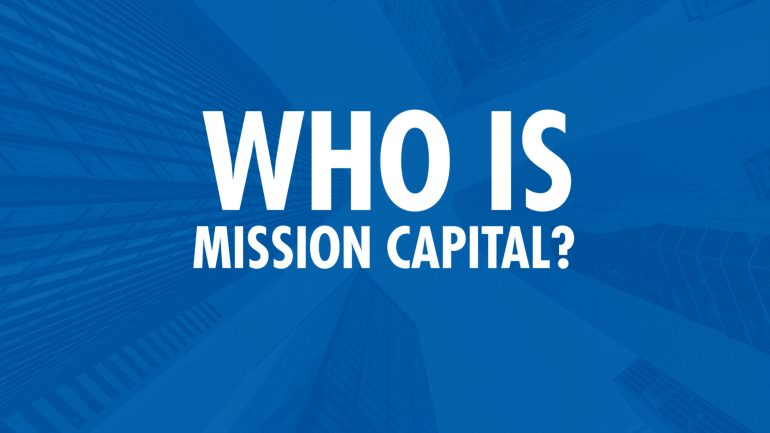 Featured image for VIDEO – Who is Mission Capital?